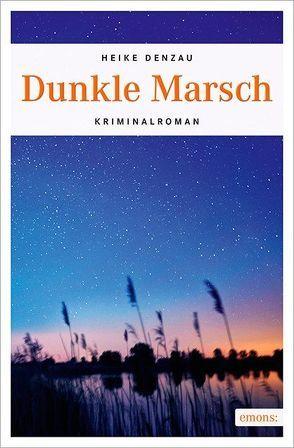 Dunkle Marsch von Denzau,  Heike