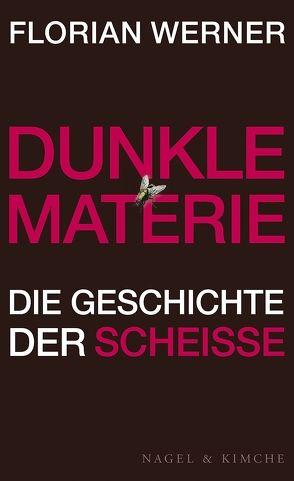 Dunkle Materie von Werner,  Florian