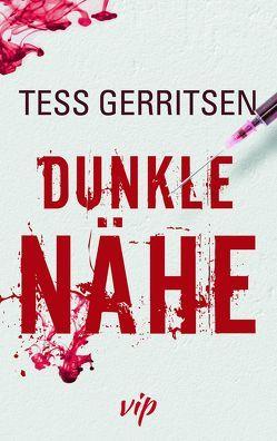 Dunkle Nähe von Gerritsen,  Tess
