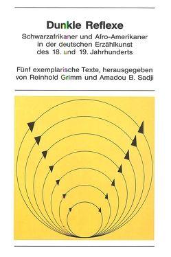 Dunkle Reflexe von Grimm,  Reinhold, Sadji,  Amadou Booker