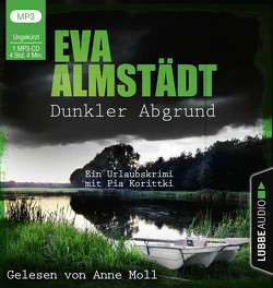 Dunkler Abgrund von Almstädt,  Eva, Moll,  Anne