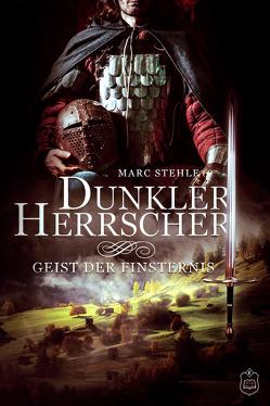 Dunkler Herrscher von Stehle,  Marc