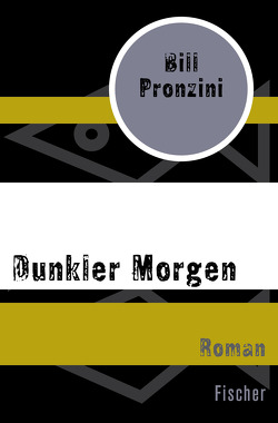 Dunkler Morgen von Gabler,  Irmengard, Pronzini,  Bill