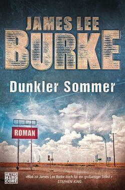 Dunkler Sommer von Burke,  James Lee, Mueller,  Daniel