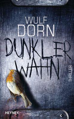 Dunkler Wahn von Dorn,  Wulf