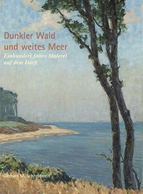 Dunkler Wald und weites Meer von Schneidereit,  Gerhard M.