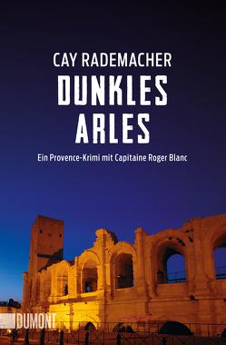 Dunkles Arles von Rademacher,  Cay