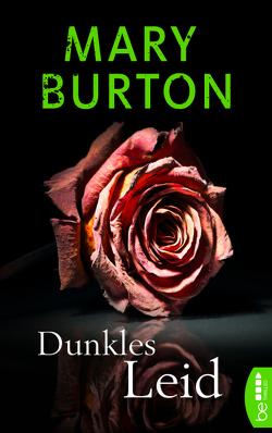 Dunkles Leid von Burton,  Mary, Will,  Karin