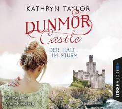 Dunmor Castle – Der Halt im Sturm von Bierstedt,  Marie, Taylor,  Kathryn