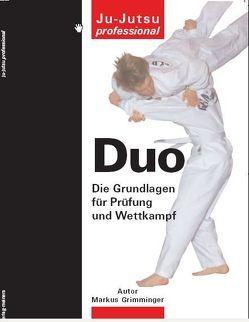 Duo – Die Grundlagen für Prüfung und Wettkampf von Grimminger,  Markus