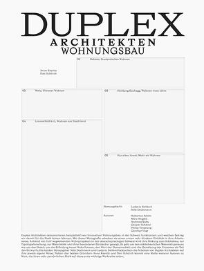 Duplex Architekten von Adam,  Hubertus, Angélil,  Marc, Balland,  Ludovic, Dechmann,  Nele, Kaestle,  Anne, Ruby,  Andreas, Schärer,  Caspar, Schürch,  Dan, Vogt,  Günther