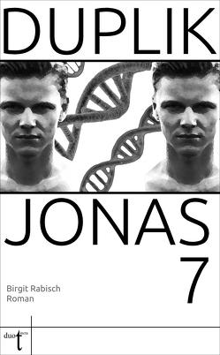 Duplik Jonas 7 von Rabisch,  Birgit