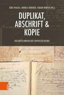 Duplikat, Abschrift & Kopie von Hübener,  Andrea, Paulus,  Jörg, Winter,  Fabian