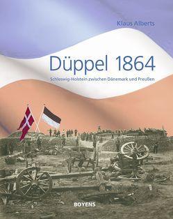 Düppel 1864 von Alberts,  Klaus