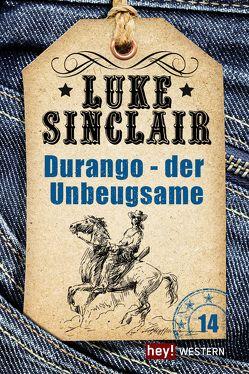 Durango – der Unbeugsame von Sinclair,  Luke