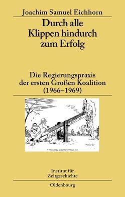 Durch alle Klippen hindurch zum Erfolg von Eichhorn,  Joachim Samuel