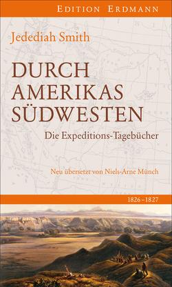 Durch Amerikas Südwesten von Jaehn,  Thomas, Münch,  Niels Arne, Smith,  Jedediah
