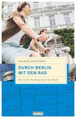 Durch Berlin mit dem Rad von Schneider,  Therese