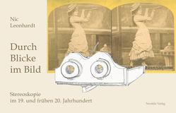 Durch Blicke im Bild von Leonhardt,  Nic