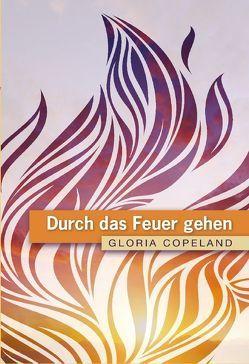 Durch das Feuer gehen von Copeland,  Gloria