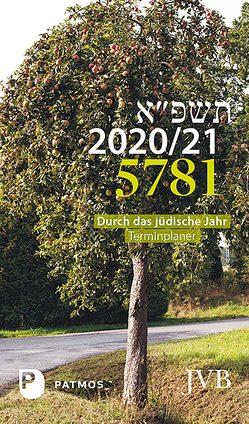 Durch das jüdische Jahr 5781- 2020/21 von Adam,  Paul Yuval, Michelsohn,  Paul
