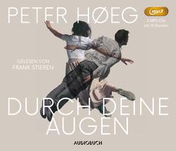 Durch deine Augen von Høeg,  Peter, Stieren,  Frank, Urban-Halle,  Peter