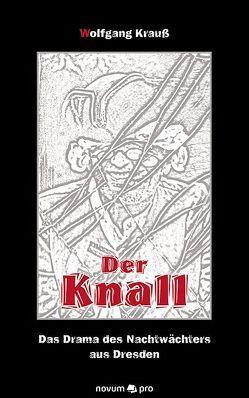 Der Knall von Krauss,  Wolfgang