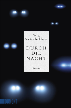 Durch die Nacht von Sæterbakken,  Stig, Wetzig,  Karl-Ludwig