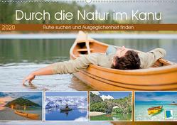 Durch die Natur im Kanu (Premium, hochwertiger DIN A2 Wandkalender 2020, Kunstdruck in Hochglanz) von CALVENDO