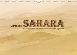 Durch die Sahara – Auf klassischen Routen durch die Wüsten Algeriens (Wandkalender 2018 DIN A4 quer) von DGPh, Stephan,  Gert