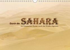 Durch die Sahara – Auf klassischen Routen durch die Wüsten Algeriens (Wandkalender 2019 DIN A4 quer) von DGPh, Stephan,  Gert