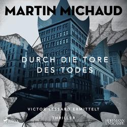 Durch die Tore des Todes von Michaud,  Martin, Twinem,  Patrick