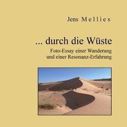 … durch die Wüste von Mellies,  Jens