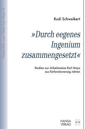 """""""Durch eegenes Ingenium zusammengesetzt"""" von Schweikert,  Rudi"""