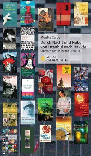 Durch Nacht und Nebel – von Istanbul nach Hakkâri von Carbe,  Monika, Czuba-Konrad,  Susanne, Lerch,  Wolfgang Günter