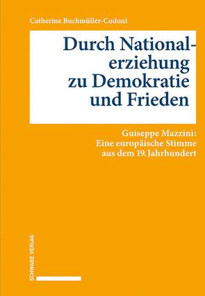 Durch Nationalerziehung zu Demokratie und Frieden von Buchmüller-Codoni,  Catherine