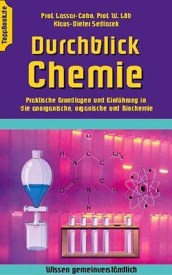 Durchblick Chemie von Cohn,  Lassar, Löb,  Walther, Sedlacek,  Klaus-Dieter