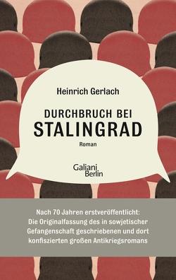 Durchbruch bei Stalingrad von Gansel,  Carsten, Gerlach,  Heinrich