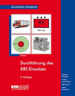 Durchführung des ABC-Einsatzes von Kemper,  Hans
