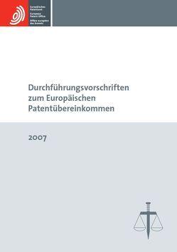 Durchführungsvorschriften zum Europäischen Patentübereinkommen 2007