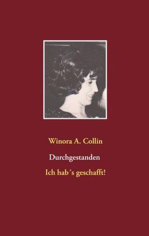 Durchgestanden von Collin,  Winora A.