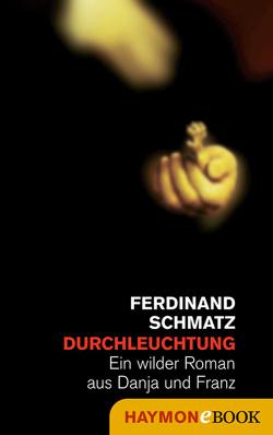 Durchleuchtung von Schmatz,  Ferdinand