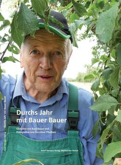 Durchs Jahr mit Bauer Bauer von Bauer,  Karl