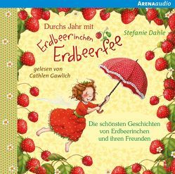 Durchs Jahr mit Erdbeerinchen Erdbeerfee von Dahle,  Stefanie, Gawlich,  Cathlen