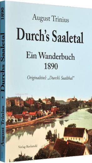 Durch's Saaletal 1890 von Rockstuhl,  Harald, Trinius,  August