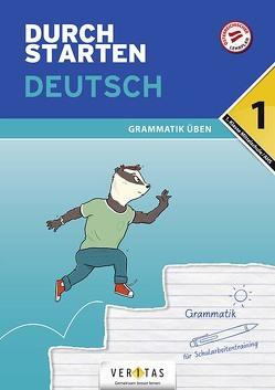 Durchstarten Deutsch 1. Klasse Mittelschule/AHS Grammatik üben von Blieberger,  Gernot