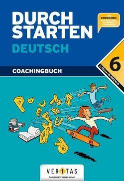 Durchstarten Deutsch 6. Coachingbuch von Eibl,  Leopold, Ellmauer,  Wolfgang