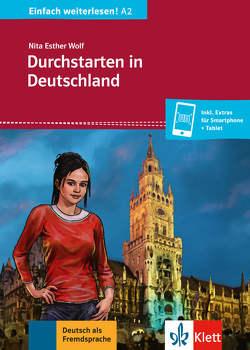 Durchstarten in Deutschland von Wolf,  Nita Esther