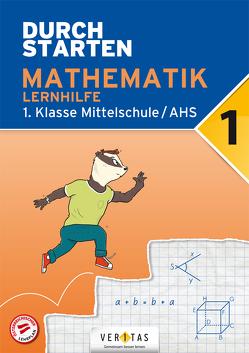 Durchstarten Mathematik 1. Klasse Mittelschule/AHS Lernhilfe von Olf,  Markus