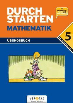 Durchstarten Mathematik 5. Übungsbuch von Gervais,  Peter, Haberzettl,  Bruno, Kissling,  Uli, Mürwald,  Elisabeth, Olf,  Markus